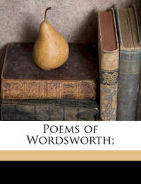 Poems of Wordsworth; by William Wordsworth