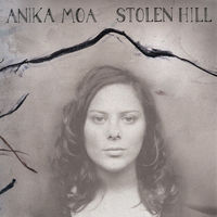 Stolen Hill by Anika Moa