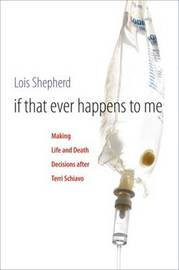 If That Ever Happens to Me by Lois L Shepherd