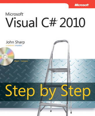 Microsoft Visual C# 2010 Step by Step by John Sharp
