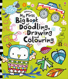 My First Big Book of Doodling, Drawing and Colouring by Fiona Watt