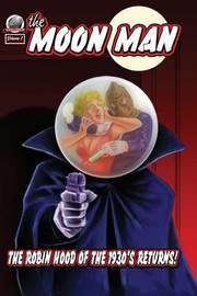 The Moon Man Volume One by Gary Lovisi