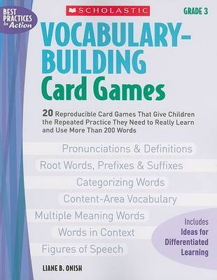 Vocabulary-Building Card Games: Grade 3 by Liane B Onish