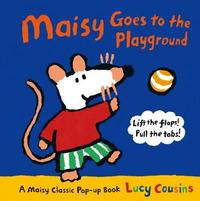 Maisy Goes to the Playground: A Maisy Classic Pop-up Book by Lucy Cousins