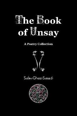 The Book of Unsay by Salim Ghazi Saeedi image