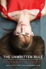 Unwritten Rule by Elizabeth Scott