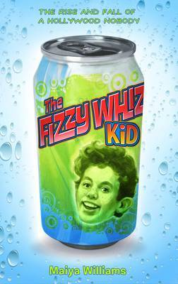 The Fizzy Whiz Kid by Maiya Williams image