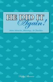 He Did It Again! by Betty Sharrer