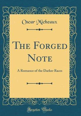 The Forged Note by Oscar Micheaux