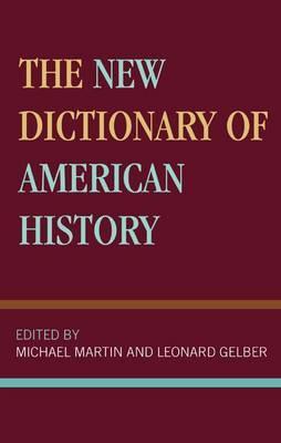 The New Dictionary of American History by Michael Rheta Martin image