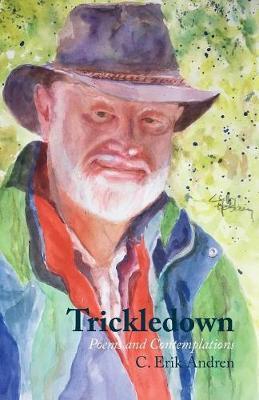 Trickledown by C. Erik Andren