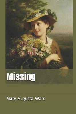 Missing by Mary Augusta Ward image