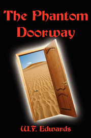 The Phantom Doorway by W.F. Edwards image