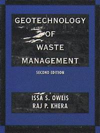 The Geotechnology of Waste Management by Issa S. Oweis image