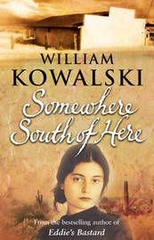 Somewhere South Of Here by William Kowalski image