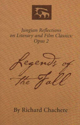 Legends of the Fall by Richard Chachere