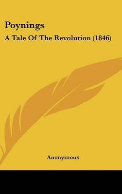 Poynings: A Tale Of The Revolution (1846) by * Anonymous