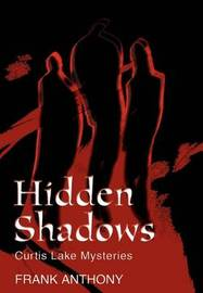Hidden Shadows by Frank Anthony