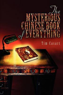 The Mysterious Chinese Book of Everything by Tim Casart image