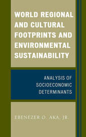 World Regional and Cultural Footprints and Environmental Sustainability by Ebenezer O. Aka image
