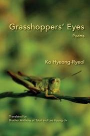 Grasshoppers' Eyes by Ko Hyeong-Ryeol