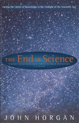 The End Of Science by John Horgan image