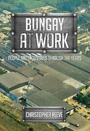 Bungay at Work by Christopher Reeve image