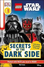 LEGO (R) Star Wars Secrets of the Dark Side by DK