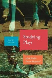 Studying Plays by Mick Wallis