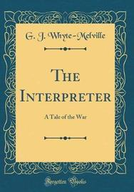 The Interpreter by G.J. Whyte Melville image
