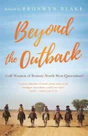 Beyond the Outback by Bronwyn Blake