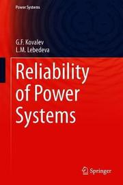 Reliability of Power Systems by G.F. Kovalev