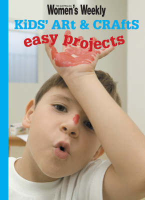 Kids' Art & Crafts: Easy Projects image