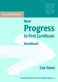 New Progress to First Certificate Workbook without answers by Leo Jones image