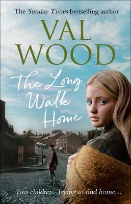 The Long Walk Home by Val Wood