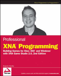 Professional XNA Programming: Building Games for Xbox 360 and Windows with XNA Game Studio 2.0 by Benjamin Nitschke image