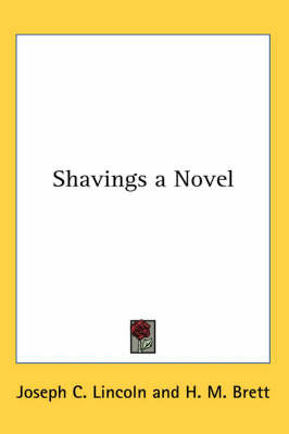 Shavings a Novel by Joseph C Lincoln image