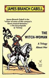 The Witch-Woman by James Branch Cabell image