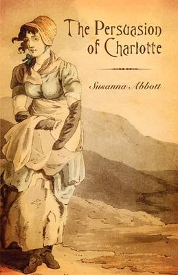The Persuasion of Charlotte by Susanna Abbott image