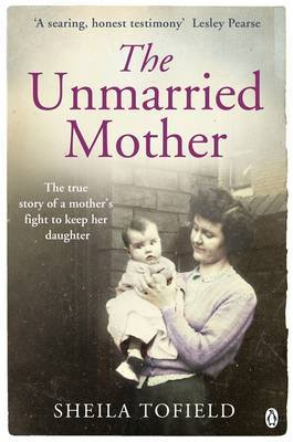 The Unmarried Mother by Sheila Tofield image