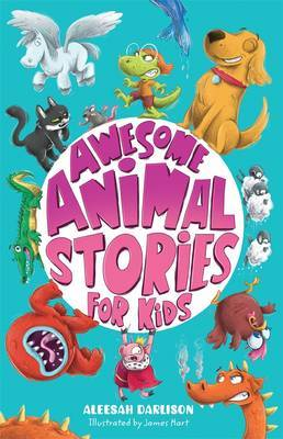 Awesome Animal Stories for Kids by Aleesah Darlison image