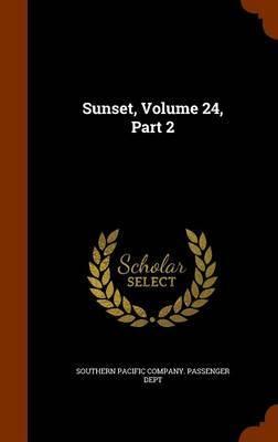 Sunset, Volume 24, Part 2 image