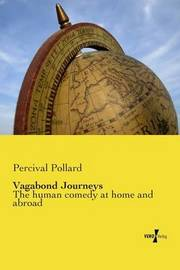 Vagabond Journeys by Percival Pollard