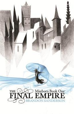 Mistborn: The Final Empire (Mistborn #1) - UK Ed. by Brandon Sanderson