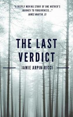 The Last Verdict by Jamie Arpin-Ricci