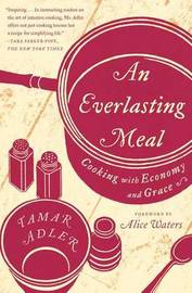 An Everlasting Meal by Tamar Adler