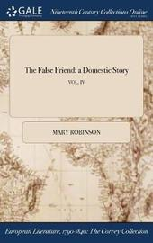 The False Friend by Mary Robinson