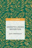 Growth-Linked Securities by John Williamson
