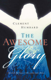 The Awesome Glory by Clement Humbard image