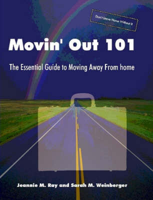 Movin' Out 101 - The Essential Guide to Moving Away From Home by Jeannie Ray image
